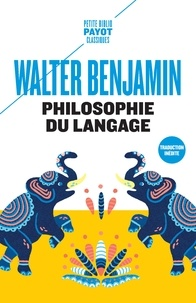 Walter Benjamin - Philosophie du langage.