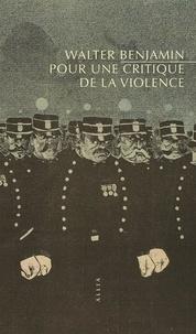 Walter Benjamin - Pour une critique de la violence.