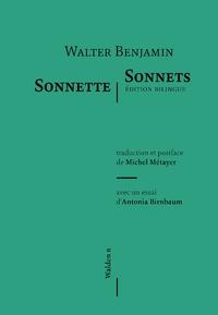 Walter Benjamin et Michel Métayer - Sonnette/Sonnets.