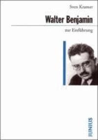 Walter Benjamin zur Einführung.