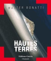 Walter Bonatti et Fabiola Beretta - Hautes terres.
