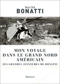 Histoiresdenlire.be Mon voyage dans le Grand Nord américain - Les grandes aventures de Bonatti Image