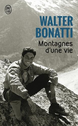 Walter Bonatti - Montagnes d'une vie.