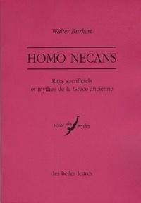 Walter Burkert - Homo Necans - Rites sacrificiels et mythes de la Grèce ancienne.