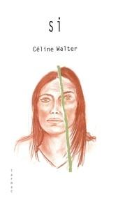 Walter Celine - Si.