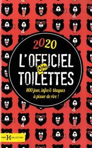 Walter Cosette - L'officiel des toilettes - 800 jeux, infos & blagues à pisser de rire.