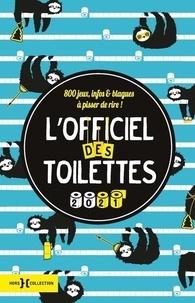 Walter Cosette - L'officiel des toilettes - 800 jeux, infos & blagues à pisser de rire !.