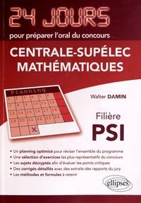 Walter Damin - Mathématiques concours Centrale-Supélec filière PSI.
