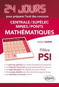 Mathématiques- Centrale-Supelec Mines-Ponts filière PSI - Walter Damin |