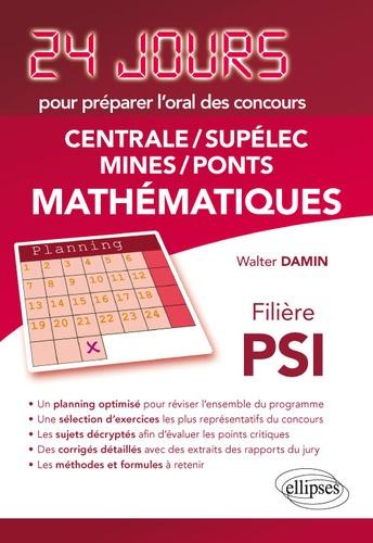 Mathématiques. Centrale-Supelec Mines-Ponts filière PSI