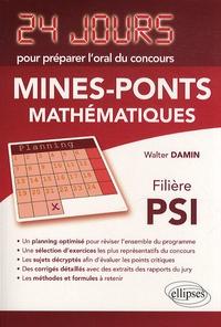 Mathématiques- Concours Mines-Ponts, filière PSI - Walter Damin pdf epub