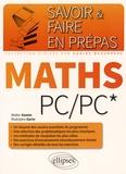 Walter Damin et Rodolphe Garin - Maths PC/PC*.
