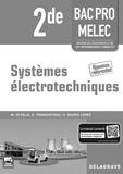 Walter Di Pilla - Systèmes électrotechniques 2e Bac Pro MELEC - Livre du professeur.