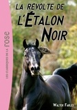 Walter Farley - L'Étalon Noir 06 - La révolte de l'Étalon Noir.