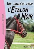Walter Farley - L'Etalon Noir Tome 18 : Une cavalière pour l'étalon noir.