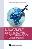 Walter Gérard Amedzro St-Hilaire - Management des télécoms d'Etats en mutation - Défis et stratégies.