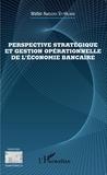 Walter Gérard Amedzro St-Hilaire - Perspective stratégique et gestion opérationnelle de l'économie bancaire.