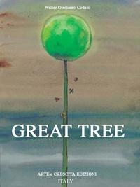 Walter Girolamo Codato - Great Tree - Grande Albero.