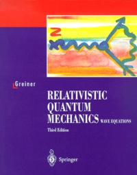 Alixetmika.fr Relativistic quantum mechanics. - Wave equations, 3rd edition Image
