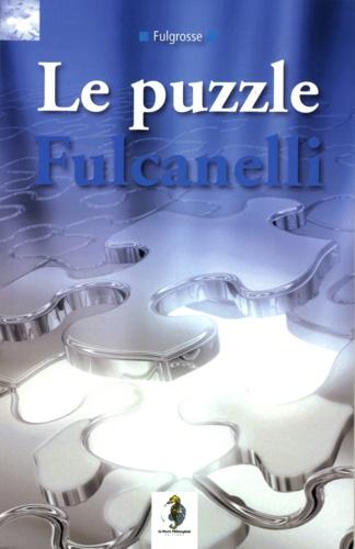 Walter Grosse - Le Puzzle Fulcanelli.