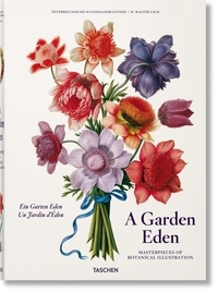 Walter H. Lack - A Garden Eden - Masterpieces of Botanical Illustration.