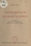 Walter Hill et François Charles-roux - Grande-Bretagne et Occident européen.