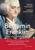 Walter Isaacson - Benjamin Franklin - Une vie américaine.