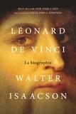 Walter Isaacson - Léonard de Vinci - La biographie.
