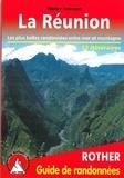 Walter Iwersen - La Réunion - Les 52 plus belles randonnées entre mer et montagne.