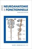 Walter-J Hendelman - Atlas de neuroanatomie fonctionnelle.