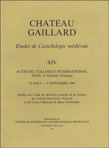 Walter Jansen - Château Gaillard - Tome XIV, Actes du colloque international tenu à Najac (France), 29 août - 3 septembre 1988.
