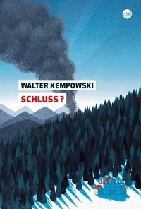 Walter Kempowski - Schluss ?.
