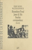 Walter Kendrick et Perry Meisel - Bloomsbury-Freud - James et Alix Strachey, correspondance 1924-1925.