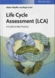 Walter Klöpffer et Birgit Grahl - Life Cycle Assessment (LCA) - A Guide to Best Practice.