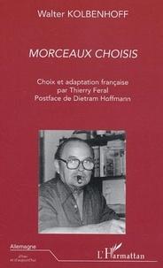 Walter Kolbenhoff - Morceaux choisis.