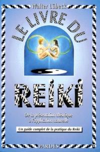 Histoiresdenlire.be Le livre du reiki - De la présentation théorique à l'application naturelle, un guide complet de la pratique du reiki Image