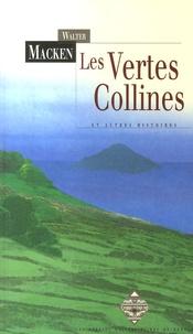 Walter Macken - Les Vertes Collines - Et autres histoires.