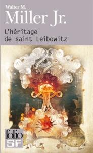 Walter Michael Miller Jr - L'héritage de saint Leibowitz.