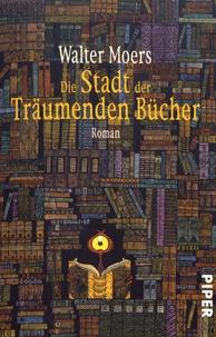 Walter Moers - Die Stadt der Traümenden Bücher.