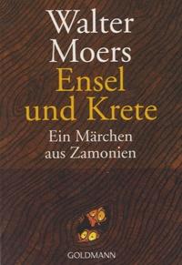 Walter Moers - Ensel und Krete - Ein Märchen aus Zamonien.