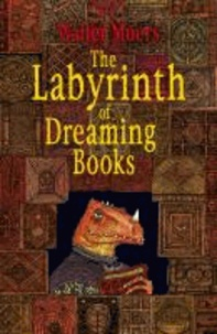 Walter Moers - The Labyrinth of Dreaming Books.