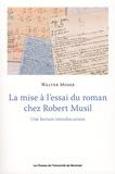 Walter Moser - La mise à l'essai du roman chez Robert Musil - Une lecture interdiscursive.