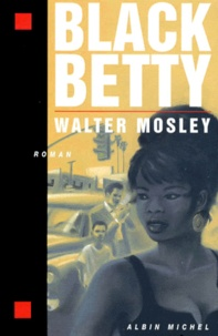 Walter Mosley - Black Betty.