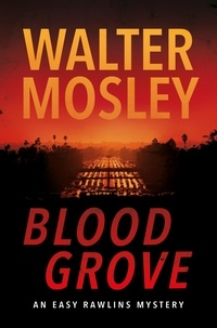 Walter Mosley - Blood Grove.