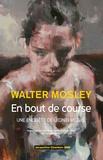 Walter Mosley - En bout de course - La troisième enquête de Leonid McGill.