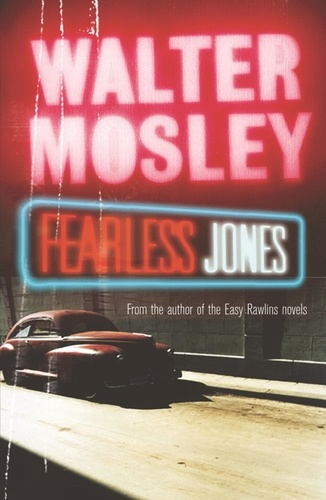 Walter Mosley - Fearless Jones - Fearless Jones 1.