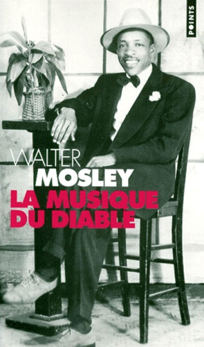 Walter Mosley - La musique du diable.