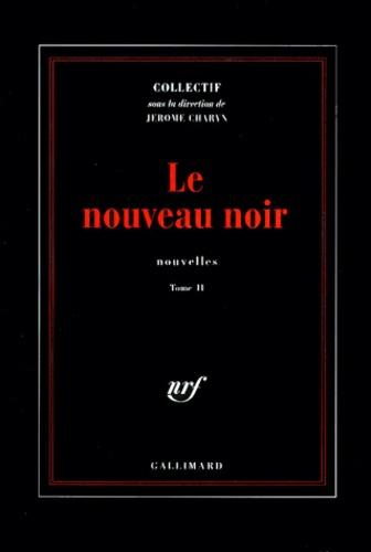 Walter Mosley et Graham Greene - Le nouveau noir - Tome 2, Nouvelles.