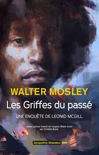 Walter Mosley - Les griffes du passé.