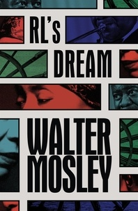 Walter Mosley - RL's Dream.